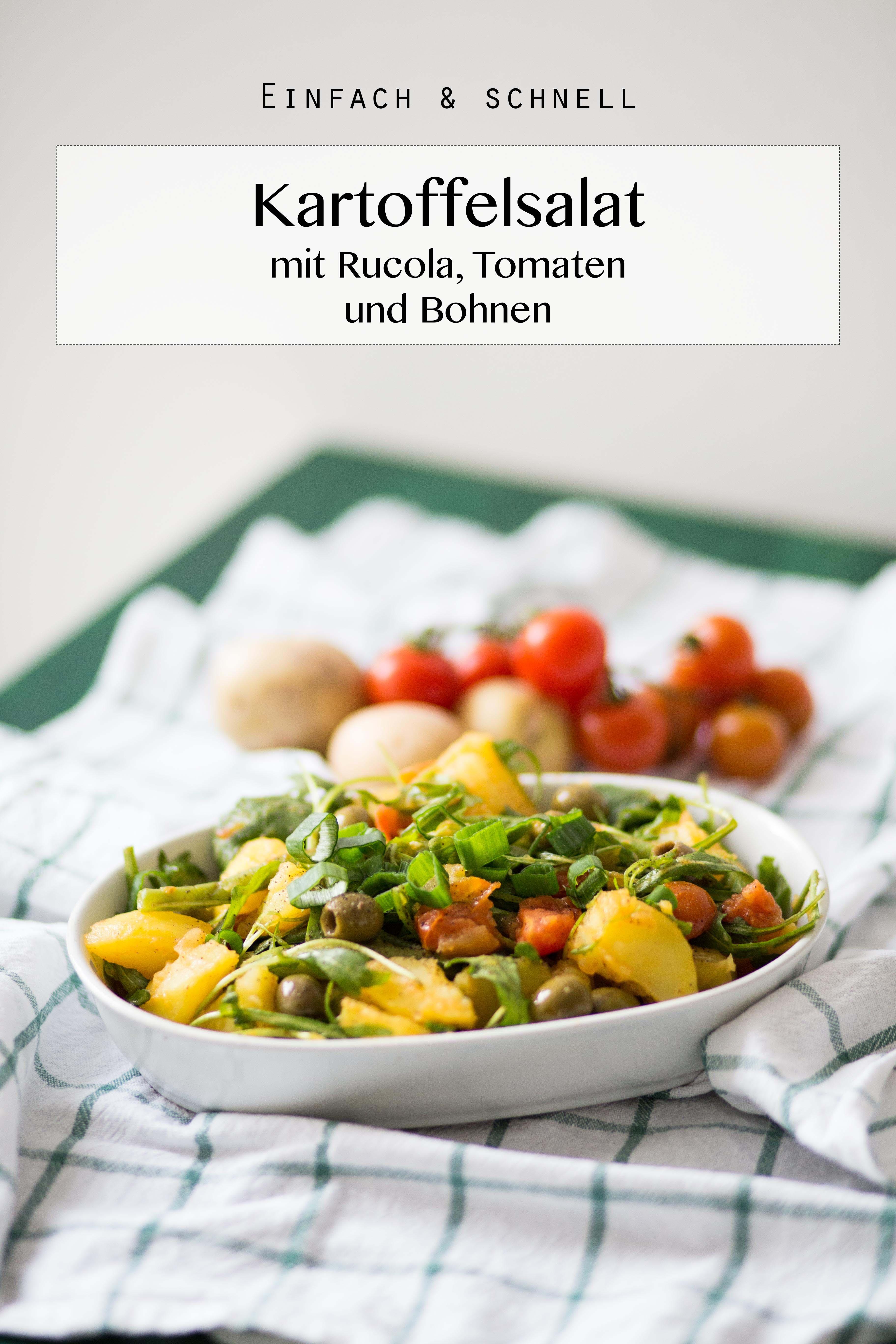 Kartoffelsalat mit Rucola, Tomaten und Bohnen