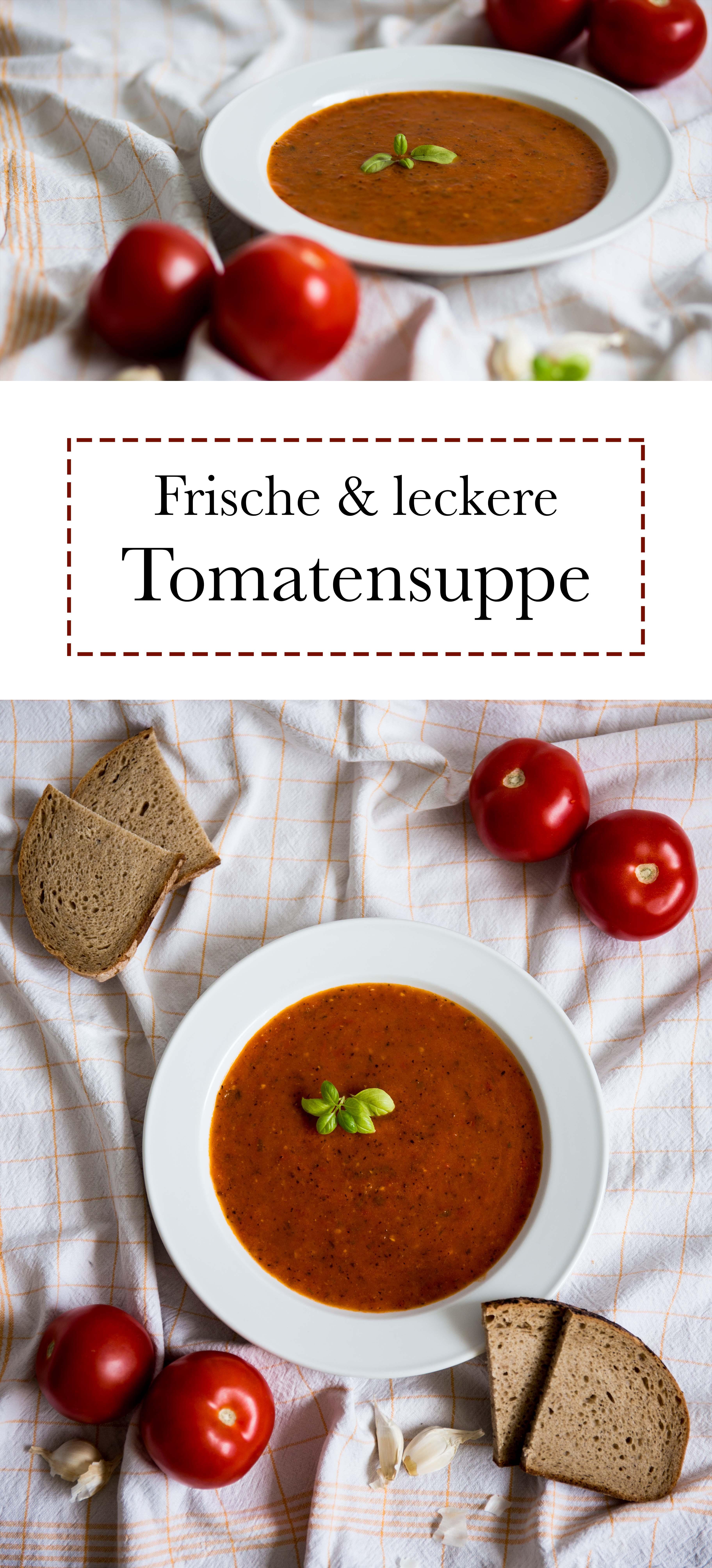 Tomatensuppe frisch und lecker