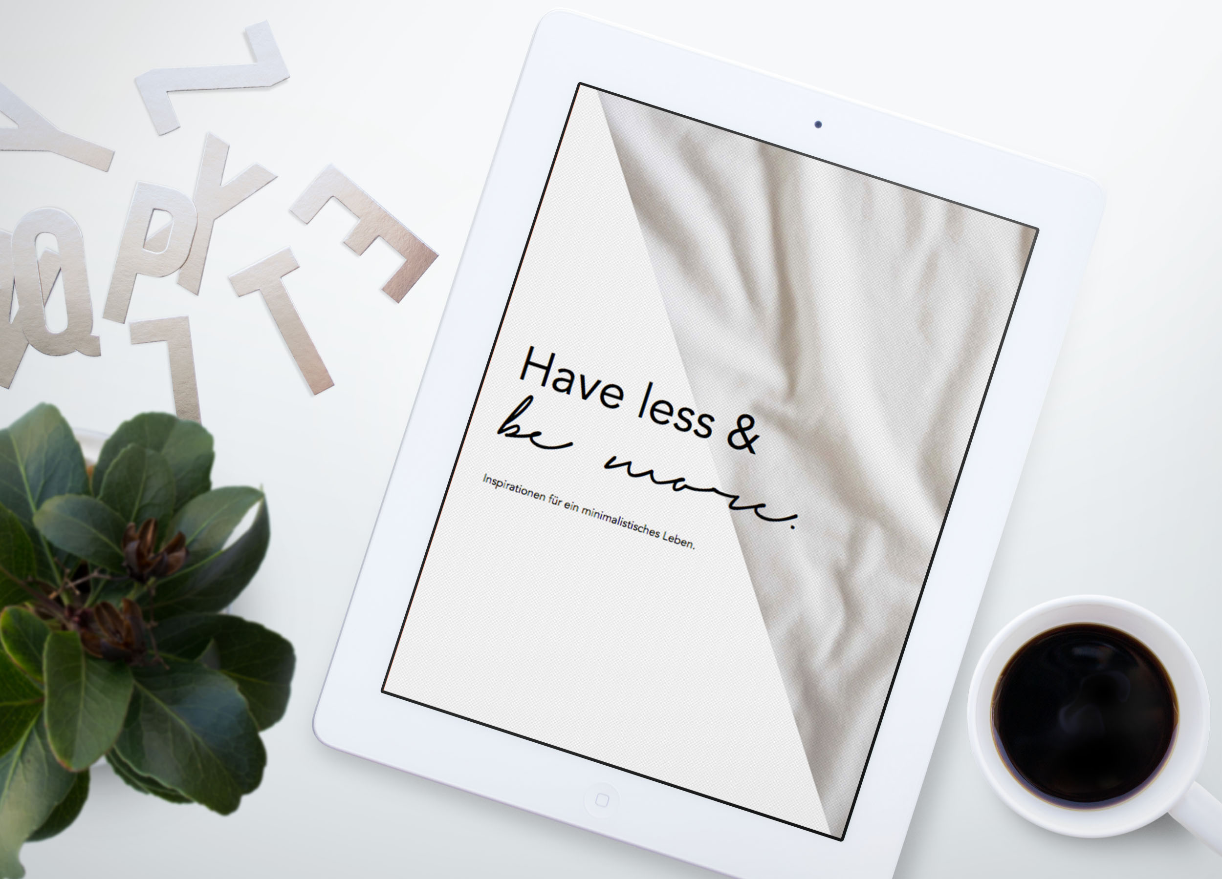 eBook: Have less - Be more. Inspirationen für ein minimalistisches Leben.