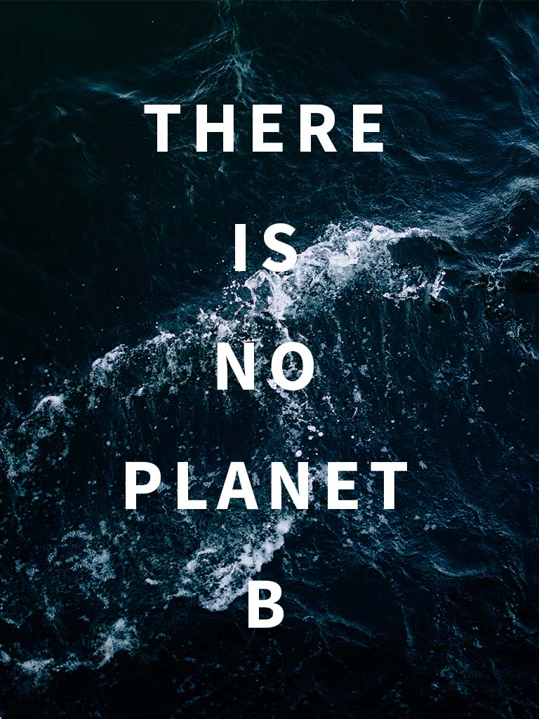 there-is-no-planet-b-blogbeitrag